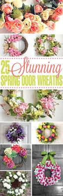 spring door wreaths 25 stunning spring door wreaths frugal mom eh
