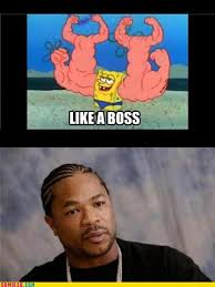Yo Dawg Know Your Meme - image 163187 xzibit yo dawg know your meme