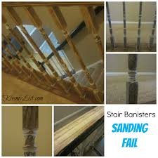 How To Refinish A Banister My Humongous Diy Stairs Fail Kiss My List