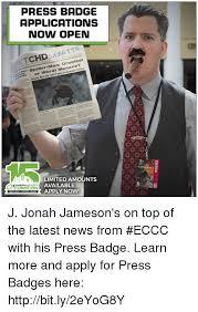 J Jonah Jameson Meme - press badge applications now open tte tchd man greatest ider