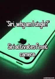 Siri Memes - 10 fresh single memes 1 when parents ask you why you re still single