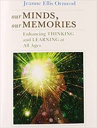 our minds our memories enhancing thinking and learning at all