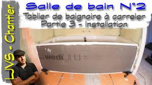 si e pour baignoire salle de bain n 2 vidéo 13 tablier de baignoire à carreler