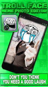 Picture Editor Meme - troll face meme photo editor 1 0 apk android 2 3 3 2 3 7