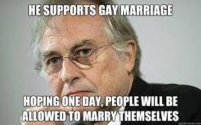 Dawkins Meme - super arrogant richard dawkins memes quickmeme