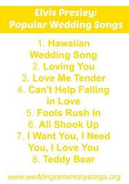 wedding songs elvis popular wedding songs wedding ceremony songs