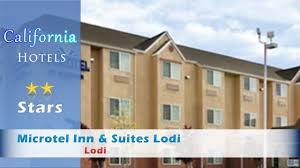 Flag City Lodi Microtel Inn U0026 Suites Lodi Lodi California Youtube