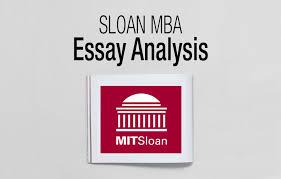 2016 2017 sloan mba u0026 lgo essay analysis u0026 deadlines