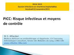 rincage pulsé chambre implantable picc risque infectieux et moyens de contrôle ppt