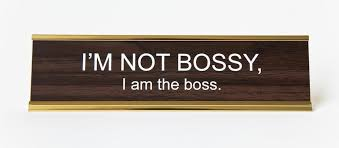 Office Desk Name Plate I M Not Bossy I Am The Office Desk Nameplate