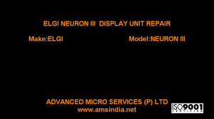 elgi neuron iii display unit repairs advanced micro services pvt