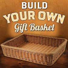 build a gift basket build your own gift basket