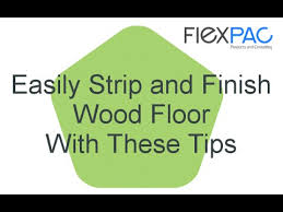 stripping and finishing wood floors water based urethane finish