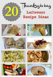 20 thanksgiving leftovers recipe ideas