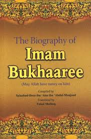 Biography Of Imam Bukhari | the biography of imam bukhari by salaahudeen ibn alee other