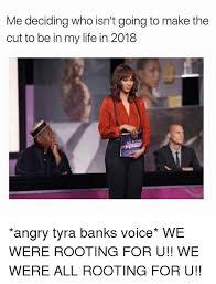 Tyra Banks Meme - 25 best memes about tyra banks tyra banks memes