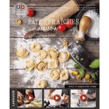 cuisiner des pates fraiches pâtes fraîches maison 26 séquences vidéo livre cuisine salée