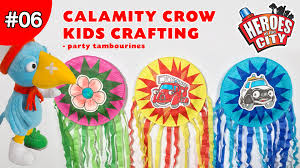 calamity crow kids crafting show ep06 make a party tambourine