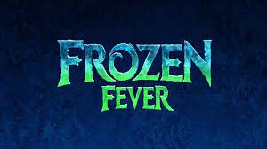 frozen fever 2015 2 8 movie animated movie