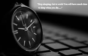 quotes about success and no sleep time management quotes u0026 hd wallpapers for bloggers