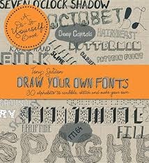 draw your own fonts 30 alphabets to scribble sketch and make