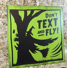 Halloween Usa Fort Wayne Indiana Don U0027t Text And Fly Sign Halloween Party Sign Halloween