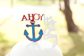 nautical baby shower ahoy it u0027s a boy cake topper