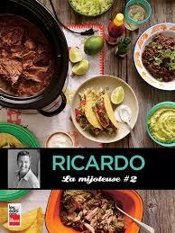 cuisine à la mijoteuse ricardo larrivée la mijoteuse t 02 cuisine livres numériques