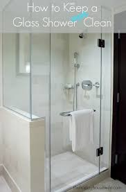 How To Keep Shower Door Clean How To Keep A Glass Shower Clean The Happy Home