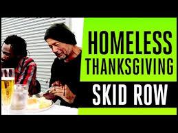 homeless thanksgiving on skid row my thanksgiving
