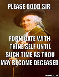 joseph ducreux meme generator please good sir fornicate wi flickr