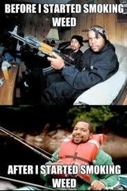Funny Memes About Weed - ice cube before after smoking weed weed memes