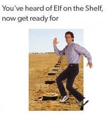 Elf On The Shelf Meme - 18 elf on a shelf memes that will change everything