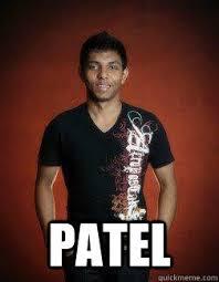 Patel Meme - patel overconfident indian quickmeme