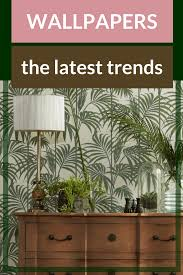 wallpaper trends for every style and on every budget
