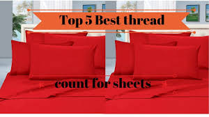 top 5 best thread count for sheets youtube