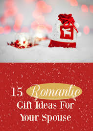 15 romantic gift ideas for your spouse love hope adventure