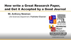 how write a research paper how to write a great research paper and get it accepted by a good how to write a great research paper and get it accepted by a good journal youtube
