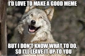 Moon Moon Meme - optimistic moon moon wolf vanadium wolf imgflip