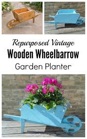 Wooden Wheelbarrow Planter by Easy Distressed Wheelbarrow Planter Thrifty Rebel Vintage