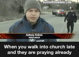 Late Meme - when you walk into church late meme christian gif meme