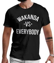 fan made t shirts lerage shirts wakanda vs everybody fan made black panther shirt by