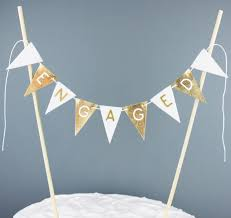 cake topper banner engaged cake topper in metallic gold and white engagement party