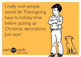 i really wish would let thanksgiving its time
