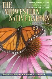 native plant guide the midwestern native garden ohio university press swallow press