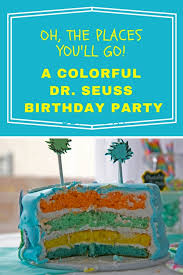 oh the places you ll go party oh the places you ll go a dr seuss birthday party