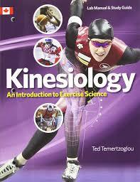 kinesiology lab manual u0026 study guide ted temertzoglou