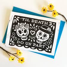day of the dead wedding day of the dead linocut wedding card by woah there pickle