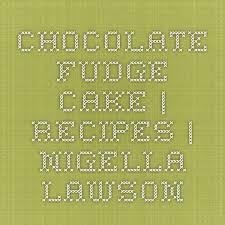die besten 25 nigella lawson fudge ideen auf pinterest nigella