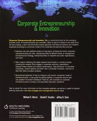 corporate entrepreneurship u0026 innovation michael morris donald